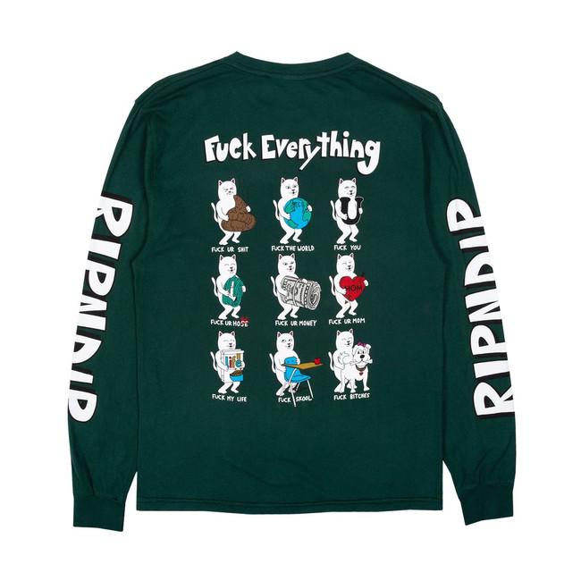 Rip N Dip - T-Shirt - Fuck Everything L/S - Hunter Green