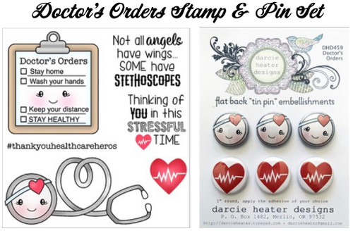 Darcie's Heart & Home Bundle Doctor's Orders Stamp and Tin Pin Set