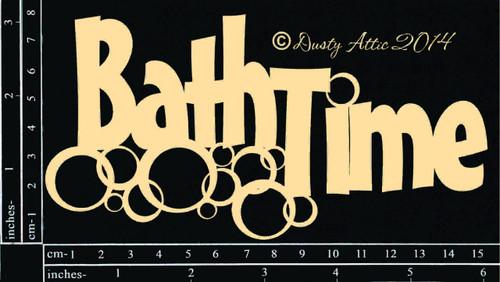 Dusty Attic Bath Time Chipboard