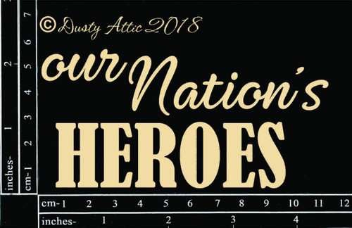 Dusty Attic Our Nation's Heroes Chipboard