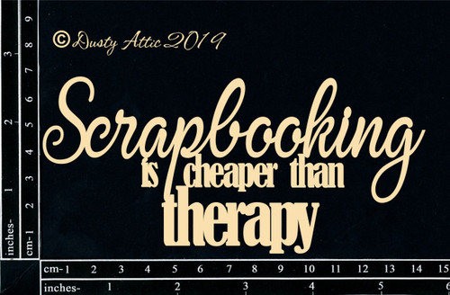 Dusty Attic Scrapbooking is Cheaper than Therapy Chipboard