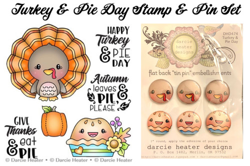 Darcie's Heart & Home Turkey & Pie Day Stamp & Pin Set