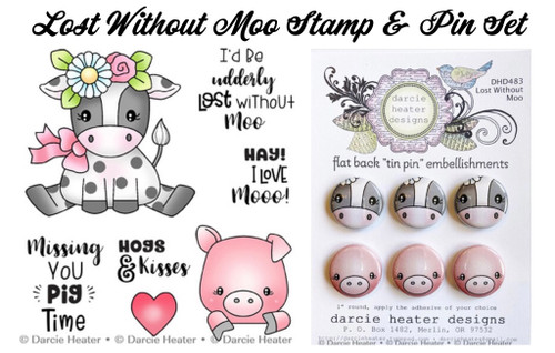 Darcie's Heart & Home Lost Without Moo Stamp & Pin Set