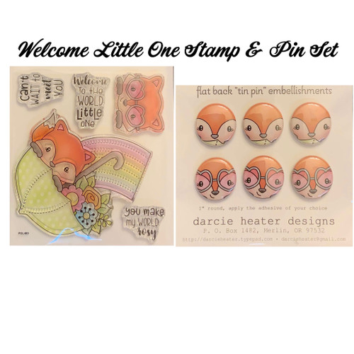 Darcie's Heart & Home Welcome Little One Stamp & Pin Set