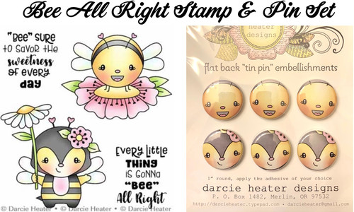 Darcie's Heart & Home Bee All Right Stamp & Pin Set