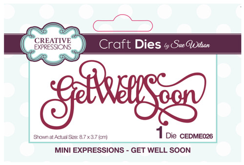 Creative Expressions Mini Expressions - Get Well Soon