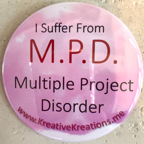 """""""I Suffer From M.P.D."""" Pin-Back Button"""