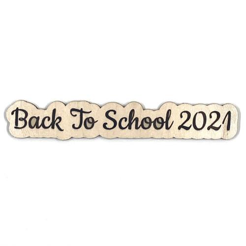 Back to School 2021 Wooden Embellishment