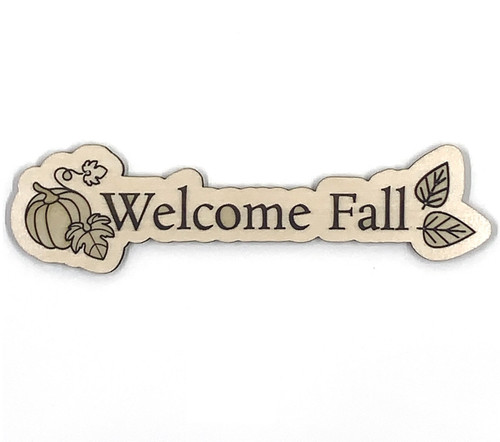 Welcome Fall Leaves Wooden Embellishment