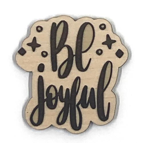 Be Joyful Wooden Embellishment