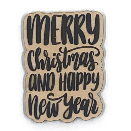 Merry Christmas and Happy New Year Wooden Embellishment
