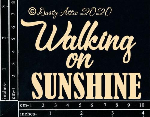 Dusty Attic Chipboard Walking on Sunshine