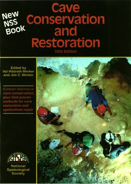 NSS Cave Conservation and Restoration