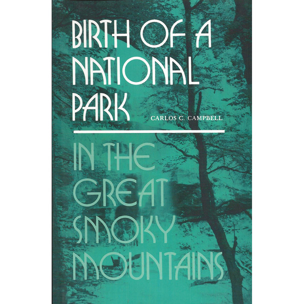 Birth of a National Park in the Great Smoky Mountains