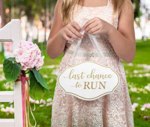 Last Chance To Run Wedding Ceremony Sign
