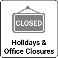 Holidays and Office Closures