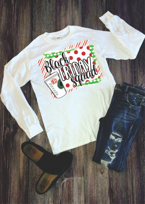 ARE YOU READY TO HIT THE SALES THIS BLACK FRIDAY? WELL YOUR GROUP NEEDS TO BE SEEN AND OF COURSE SHOW OFF YOUR MONOGRAM!! Our digitally imprinted shirts are soft and comfy and are not a fitted tee!  Unisex shirts true to your size!  Get your Christmas On!!