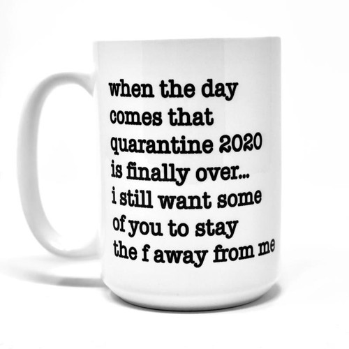 "MUG DETAILS ♥ 15 ounces ceramic white mug ♥ Mug says ""QUARANTINED 2020"" ♥ Text printed in Black ♥ Design professionally and permanently printed on the mug ♥ Hand-wash recommended to preserve the longevity of the printing ♥ Dishwasher safe (top rack only) & microwave safe ♥ Professionally sublimated in our Smithville, Tennessee workshop for the highest quality finish. ♥ Free Shipping on all orders. Ships within 3-7 business days. I try to be as quick as possible.  …………………………………….  We are committed to selling only the highest quality ceramic mugs in the industry, great for everyday use. The design is actually part of the mug. We don't use decals or vinyls for our mugs. We do a lot of customization, so if you have any specific ideas for a mug, just message us and we can make it happen together."