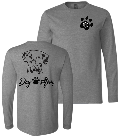 Your Dog on the Back, and Your Monogram on the Front! Every 'Dog Mom' needs one of these cozy & durable long sleeves