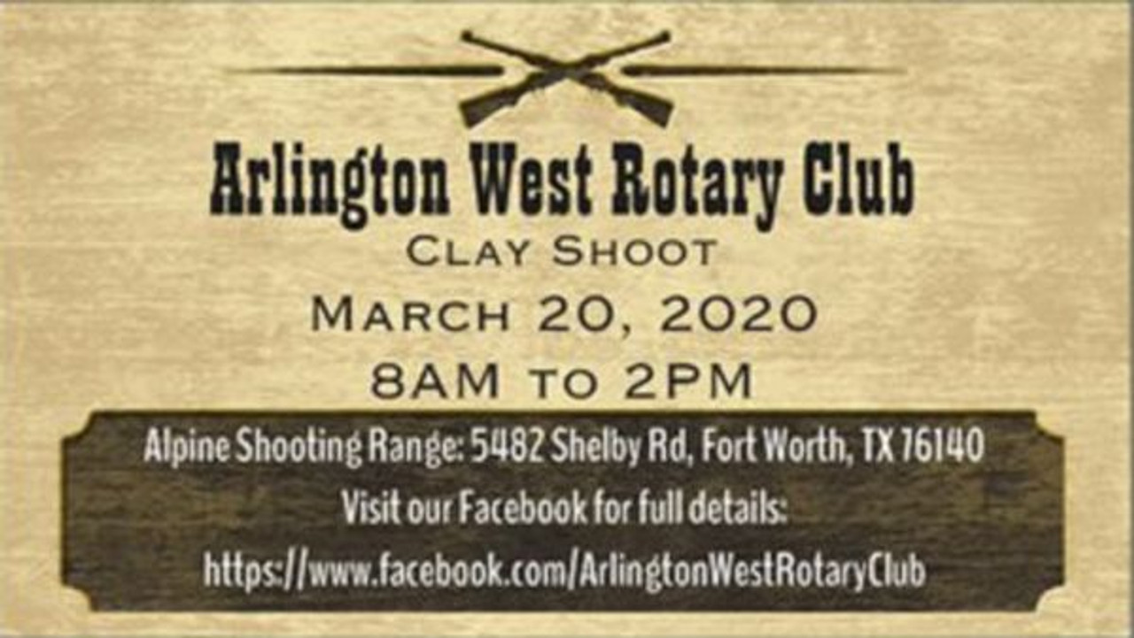 Arlington West Rotary Club's first annual clay shoot tournament - March 20, 2020
