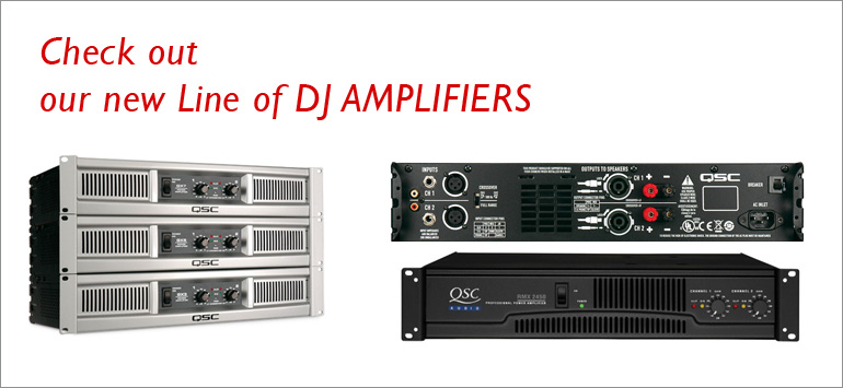 Check Out Our New Line of DJ Amplifiers