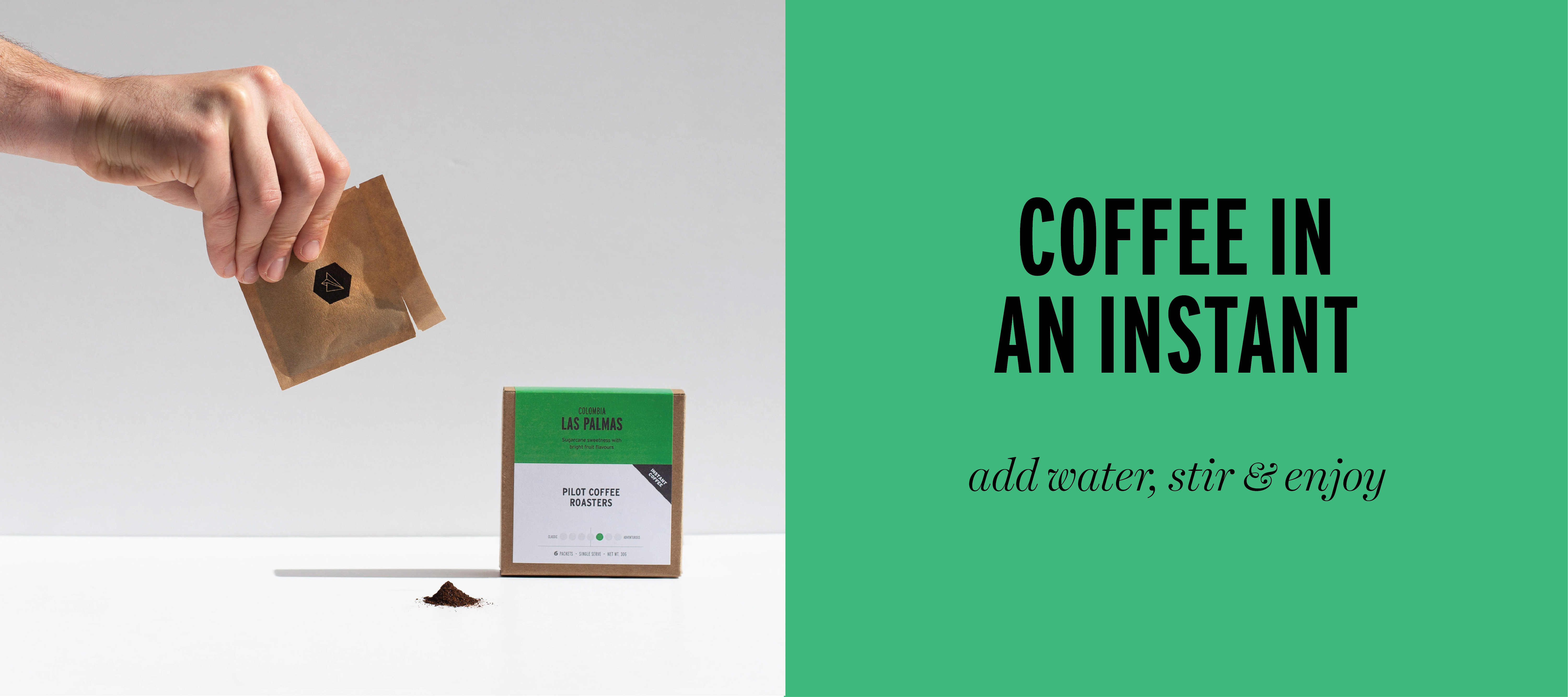 Instant coffee. Just add water, stir and enjoy. Simple and convenient.