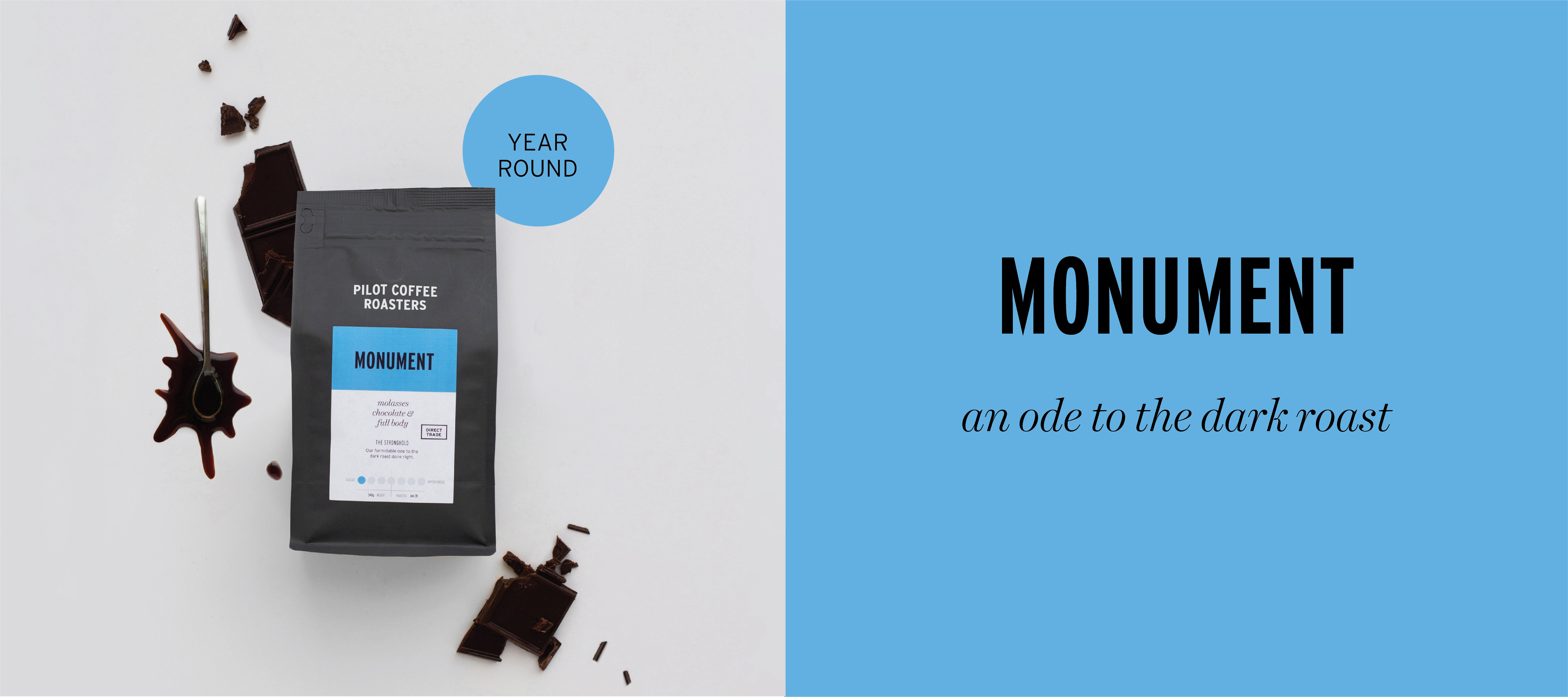 Monument our classic dark roast coffee blend