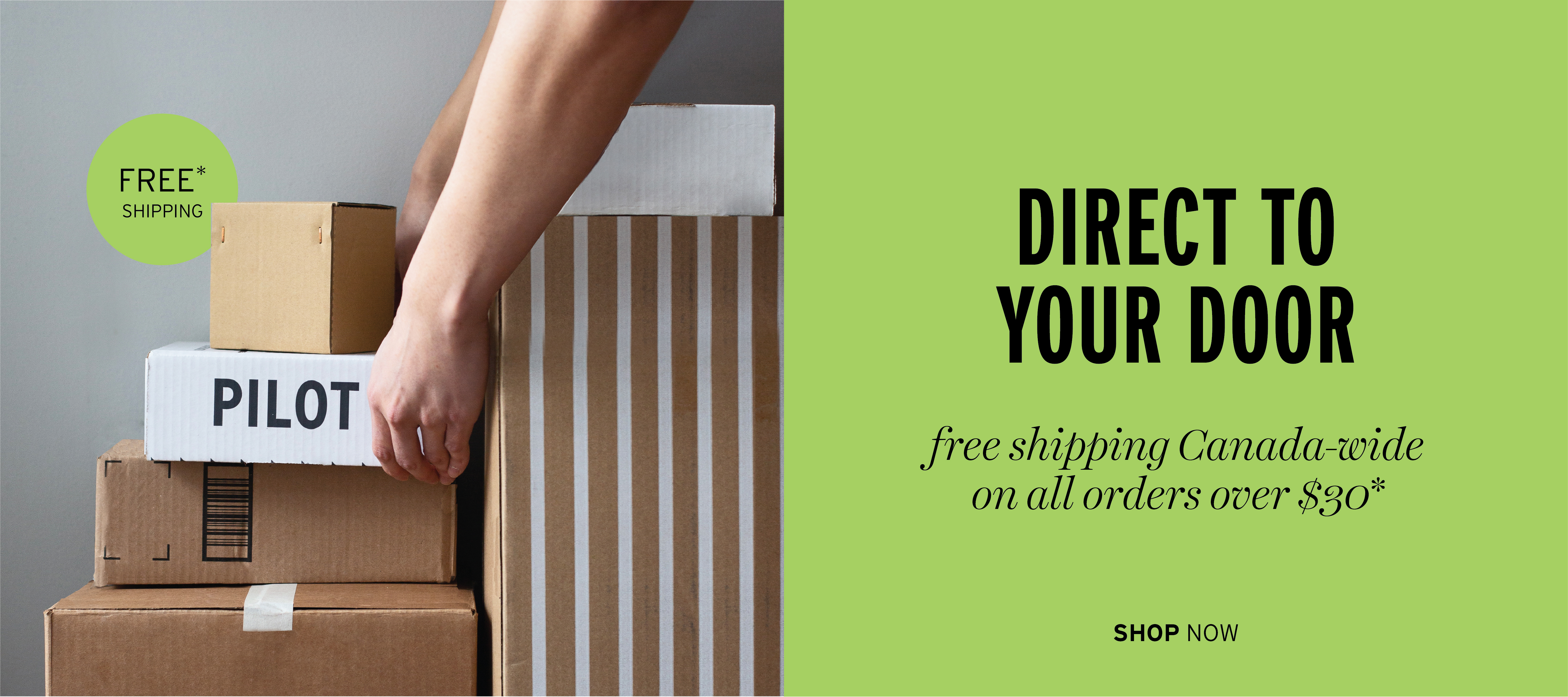 Free shipping for all orders over $30 across Canada