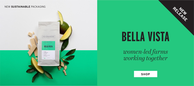 New release Bella Vista single origin coffee from Mexico