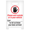 """A-frame Sign   Please Wait Outside Or In Your Vehicle   12"""" x 19""""   Each"""