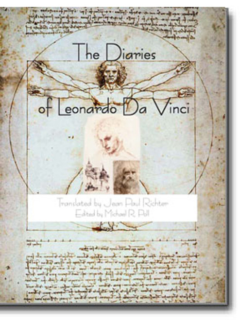 The Diaries of Leonardo Da Vinci give us a look into the complex mind of this genius and also provide us with a sampling of the same education that Da Vinci provided to his students.
