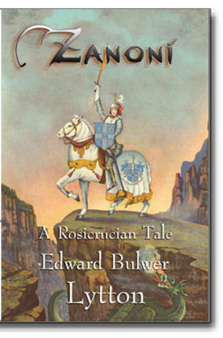 ".The 1842 classic, Zanoni, is one of the finest examples of Spiritual fiction in print. The section, ""The Dweller of the Threshold"" is acclaimed as an enlightened expression of profound Rosicrucian wisdom said to be recognized by anyone possessing spiritual insight."