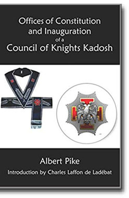Offices of Constitution and Inauguration of a Council of Knights Kadosh