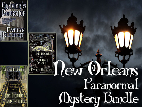 Three paranormal novels by Evelyn Klebert: Gravier's Bookshop, The Hotel Mandolin, and The House at Pritchard Place