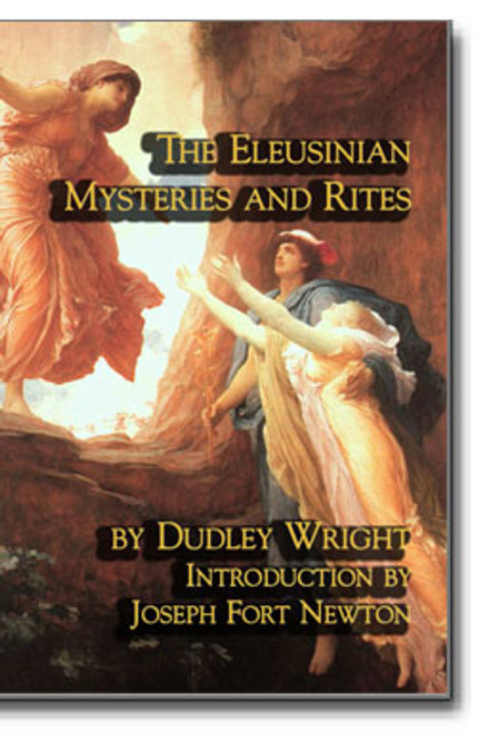 This classic 1919 work by British Freemason, Dudley Wright explores the nature and customs of the Eleusinian Mysteries.