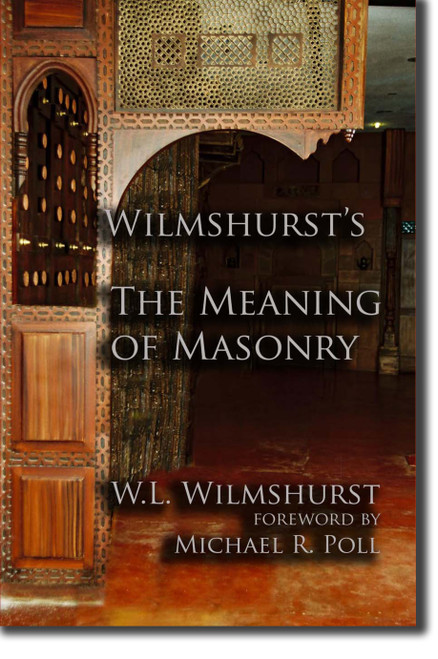 W.L. Wilmshurst gives us a clear understanding of the many aspects of the Masonic spiritual path of initiation.