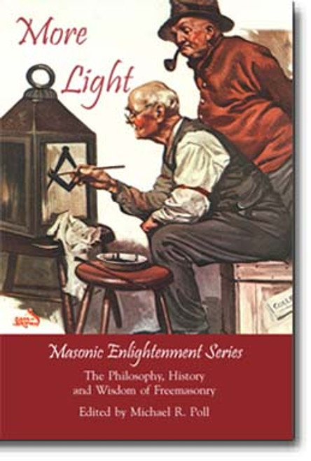 "This is the a follow-up to the popular book ""Masonic Enlightenment."" Includes the inspired Masonic essays: ""Mythology and Masonry"" by R.J. Meekren; ""Geometry of God"" by Joseph Fort Newton; ""The Suppression of the Order of the Temple"" by Frederick W. Hamilton; ""Was William Shakespeare a Freemason?"" by Robert I. Clegg; ""The Religion of Robert Burns"" by Gilbert Patten Brown; ""Hysteria in Freemasonry"" by WM. F. Kuhn; ""The Square and the Cross"" by A.S. MacBride; ""Toleration and Freethinking"" by H.L. Haywood and more."