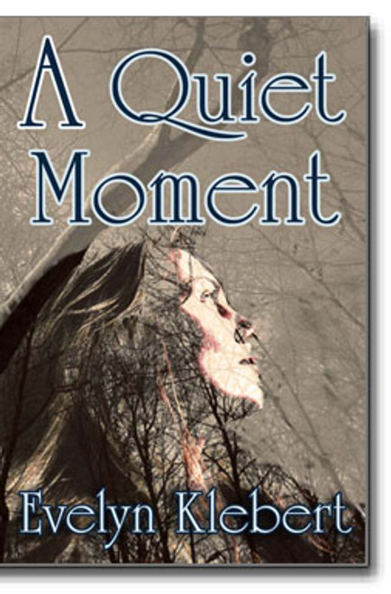A Quiet Moment  by Evelyn Klebert