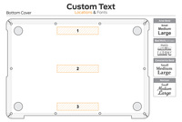Custom text location diagram for bottom cover.