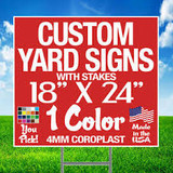 """Yard Signs - 18"""" x 24"""" with Hardware"""