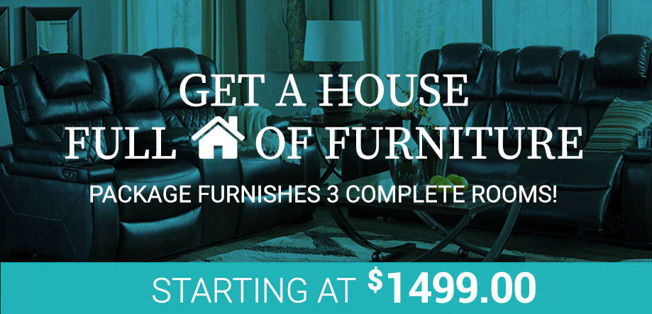 House Full of Furniture Starting at $1999