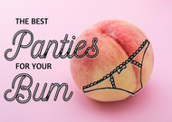 The Best Panties for Your Bum