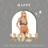 The New Sexy: A 2021 Lingerie Forecast