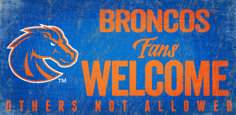 Boise State Broncos Wood Sign Fans Welcome 12x6