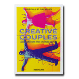 Creative Couples: Collaborations That Changed History