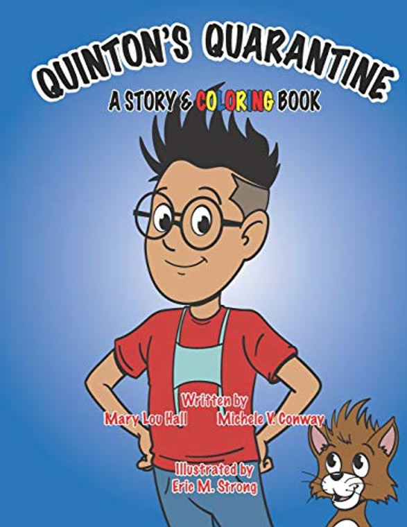 Quintons Quarantine A Story and Coloring Book