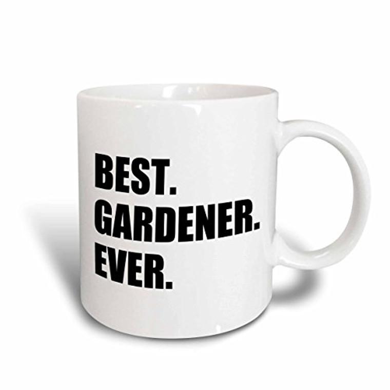 3dRose mug_185002_2 Best Gardener Ever- Fun Gift for Avid Gardeners and Gardening Fans Ceramic Mug, 15-Ounce