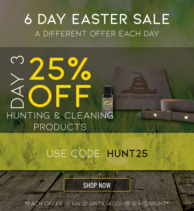 easter-sale-day-3-25-off-hunting-and-cleaning-gear.jpg