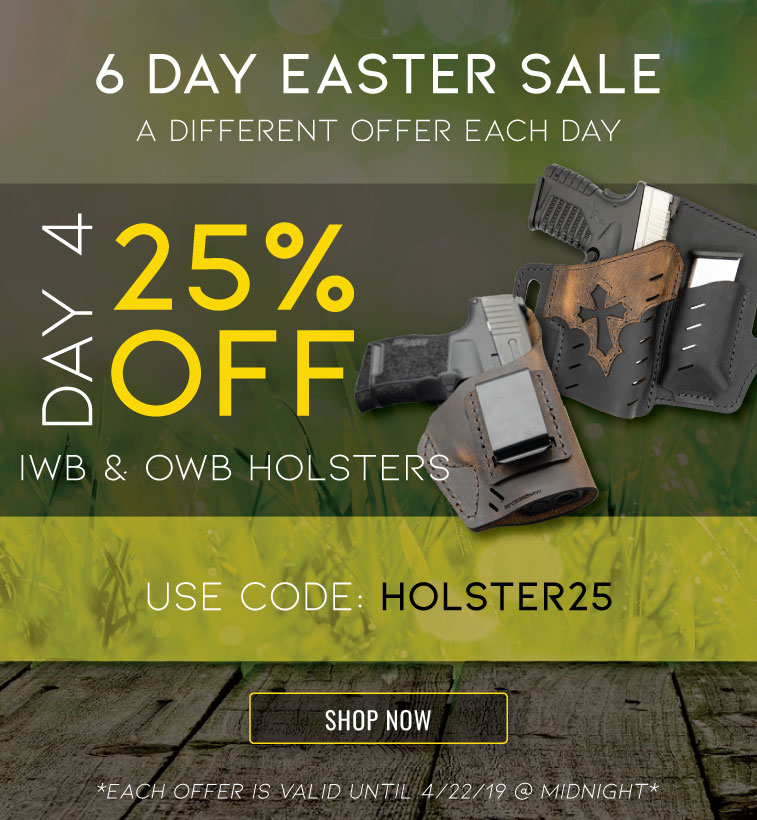 easter-sale-day-4-25-off-holsters.jpg