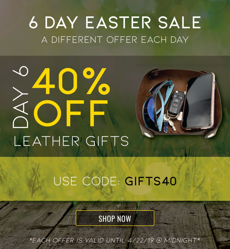 easter-sale-day-6-40-off-leather-gifts.jpg